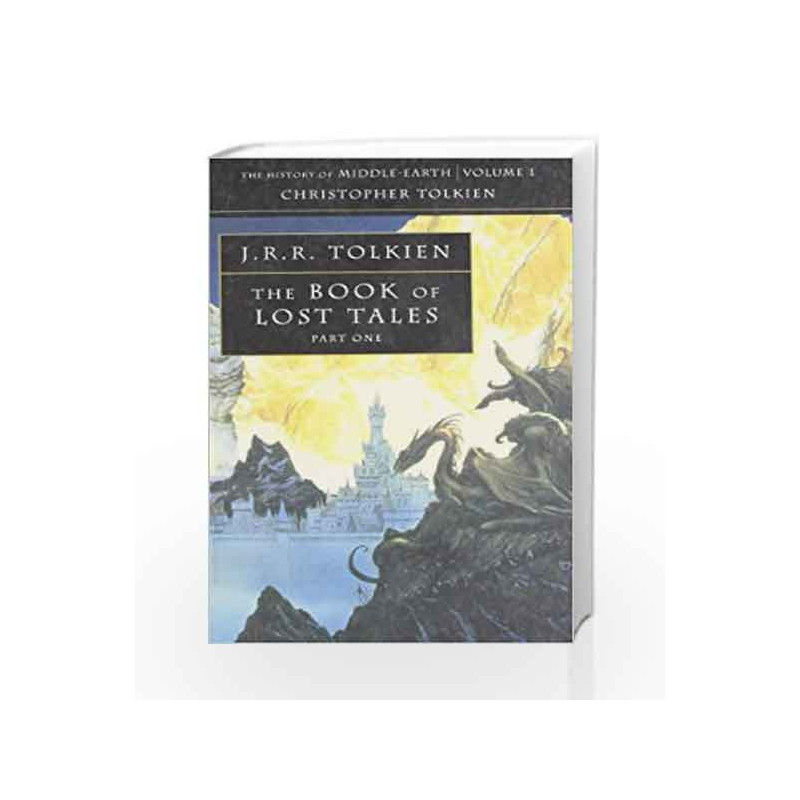Book of Lost Tales 1 (The History of Middle-earth) by TOLKIEN J.R.R Book-9780261102224
