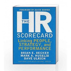 The HR Scorecard: Linking People, Strategy and Performance by Becker, Brian E. Book-9781578511365