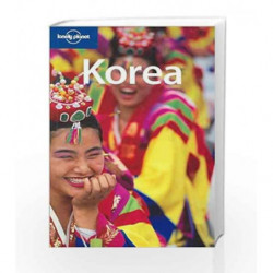 Korea (Lonely Planet Country Guides) by Rob Whyte Book-9781741045581