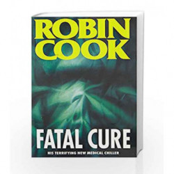 Fatal Cure by Robin Cook Book-9780330337021