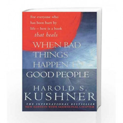 When Bad Things Happen to Good People by Harold S Kushner Book-9780330490559