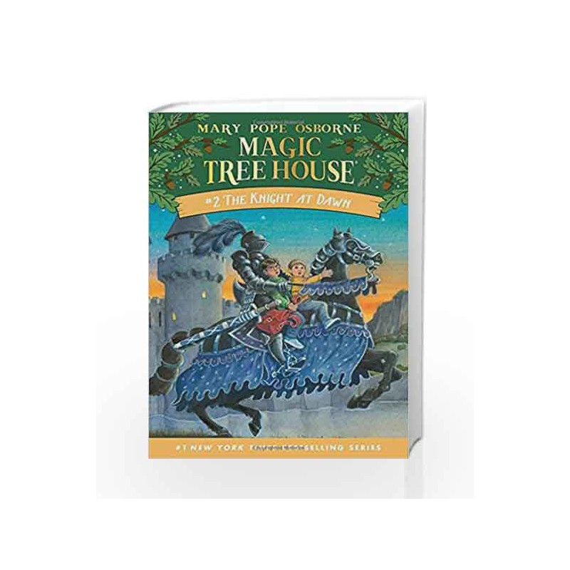 The Knight At Dawn Magic Tree House R By Mary Pope Osborne Buy Online The Knight At Dawn Magic Tree House R Book At Best Price In