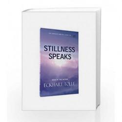 Stillness Speaks by Eckhart Tolle Book-9788188479467