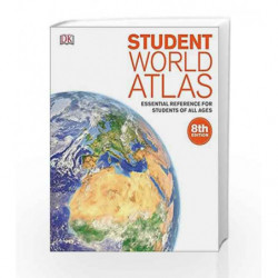 Student World Atlas: Essential Reference for Students of All Ages by DK Book-9780241293492