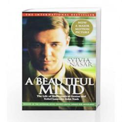 A Beautiful Mind: The Life of Mathematical Genius and Nobel Laureate John Nash by Sylvia Nasar Book-9780743226370