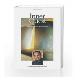 Inner Quest: Yogas Answers to Lifes Questions by TIGUNAIT RAJMANI Book-9780893892227