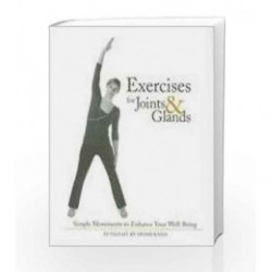 Exercises for Joints and Glands: Simple Movements to Enhance Your Well-Being by Swami Rama Book-9780893892647
