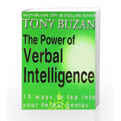 The Power of Verbal Intelligenc: 10 Ways to Tap into your Verbal Genius by Buzan, Tony Book-9780007294626