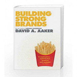 Building Strong Brands by AAKER DAVID A Book-9781849830409