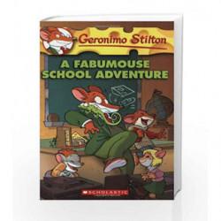 A Fabumouse School Adventure: 38 (Geronimo Stilton) by Geronimo Stilton Book-9780545021388