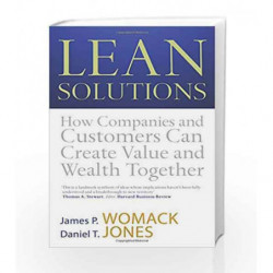 Lean Solutions: How Companies and Customers Can Create Value and Wealth Together by WOMACK JAMES Book-9780743276030