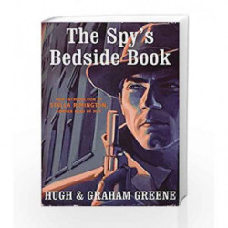 The Spy's Bedside Book by Greene, Graham Book-9780099519607