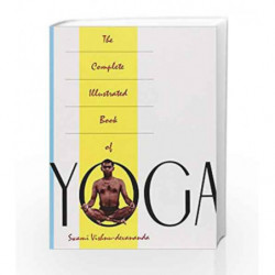 The Complete Illustrated Book of Yoga by DEVANANDA VISHNU SWAMI Book-9780517884317