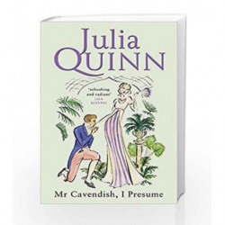 Mr Cavendish, I Presume: Number 2 in series (Two Dukes of Wyndham) by Julia Quinn Book-9780749908874
