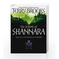 The Scions of Shannara: Heritage of Shannara - Book 1 by Terry Brooks Book-9781841495514