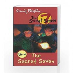 The Secret Seven: 1 (The Secret Seven Series) by Enid Blyton Book-9780340893074