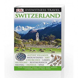 DK Eyewitness Travel Guide: Switzerland by NA Book-9781405353151
