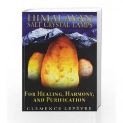 Himalayan Salt Crystal Lamps by NA Book-9781594774096