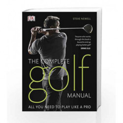 Complete Golf Manual (Dk Sports & Activities) by Steve Newell Book-9781405355230