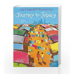 Journey to Jo                  Burg: Collins Modern Classics by Beverley Naidoo Book-9780007263509