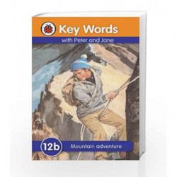 Key Words 12b: Mountain Adventure by NA Book-9781409301417