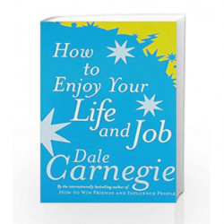 How To Enjoy Your Life And Job [Paperback] by Dale Carnegie Book-9780091906405