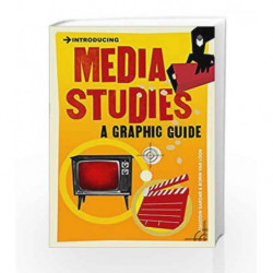 Introducing Media Studies: A Graphic Guide by Ziauddin Sardar Book-9781848311848
