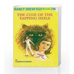 Nancy Drew 16: the Clue of the Tapping Heels by Carolyn Keene Book-9780448095165