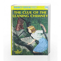 Nancy Drew 26: the Clue of the Leaning Chimney by Carolyn Keene Book-9780448095264