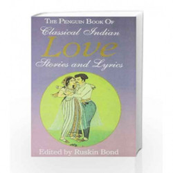 Classical Indian Love Stories and Lyrics by Bond, Ruskin Book-9780140258875