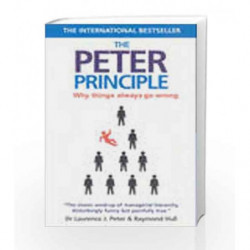 The Peter Principle: Why Things Always Go Wrong by Laurence J. Peter Book-9780143102861