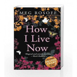 How I Live Now by Meg Rosoff Book-9780141318011