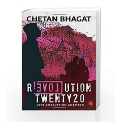 Revolution Twenty 20: Love. Corruption. Ambition by  Book-9788129135537