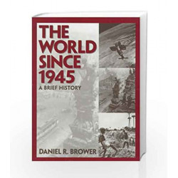 The World Since 1945: A Brief History by  Book-9788129710284