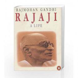 Rajaji: A Life by Rajmohan Gandhi Book-9780140269673