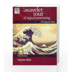A Wavelet Tour of Signal Processing by Mallat Book-9788131222904