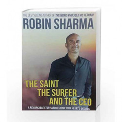 The Saint, The Surfer and The CEO by Robin Sharma Book-9781401900144