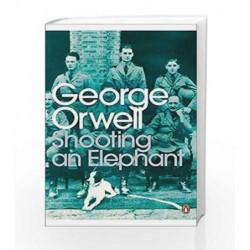 Modern Classics Shooting an Elephant (Penguin Modern Classics) by George Orwell Book-9780141187396