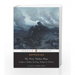 The Three Theban Plays (Penguin Classics) by Sophocles Book-9780140444254