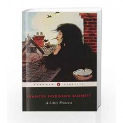A Little Princess (Penguin Classics) by Frances Hodgson Burnett Book-9780142437018