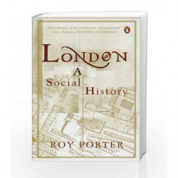 London A Social History by Roy Porter Book-9780140105933