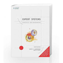 Expert Systems Principles and Programming by Joseph C. Giarratano Book-9788131501672