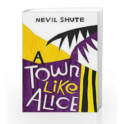 A Town Like Alice (Vintage Classics) by Shute Norway, Nevil Book-9780099530268