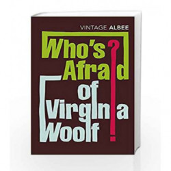Who's Afraid Of Virginia Woolf (Vintage Classics) by Edward Albee Book-9780099285694
