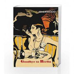 Goodbye To Berlin by Christopher Isherwood Book-9780749390549