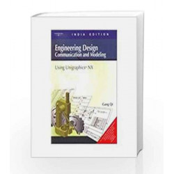 Engineering Design: Communication & Modeling (With CD) by Qi Gang Book-9788131502396