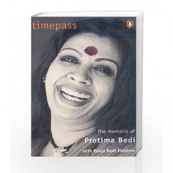 Timepass: The Memoirs of Protima Bedi by Bedi, Pooja Book-9780140288803