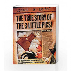 The True Story of the Three Little Pigs by Jon Scieszka Book-9780140544510