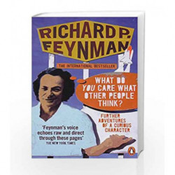 'What Do You Care What Other People Think?': Further Adventures of a Curious Character by Richard P Feynman Book-9780141030883