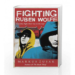 Fighting Ruben Wolfe (Underdogs) by Markus Zusak Book-9781862309579